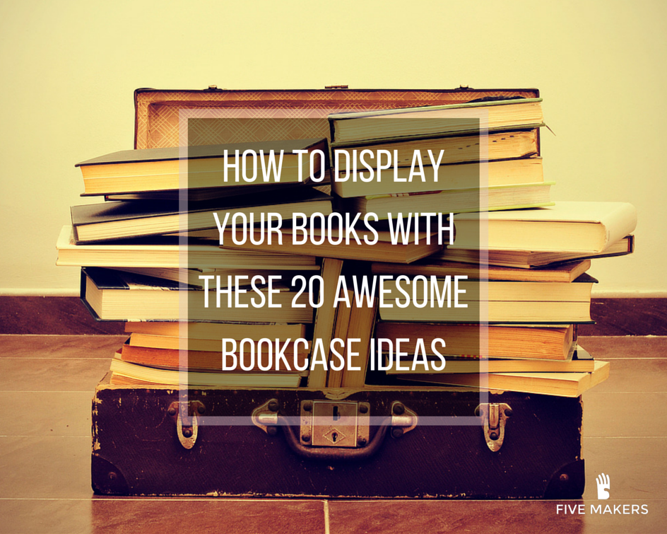 How To Display Your Books With These 20 Awesome Bookcase Ideas TjjDQW