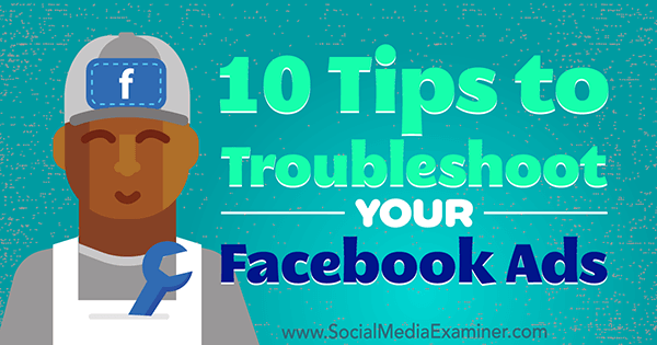 facebook-ad-troubleshoot-how-to-600 xOkWcK