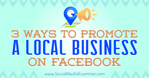 facebook-promote-local-business-how-to-600 9I3tEx
